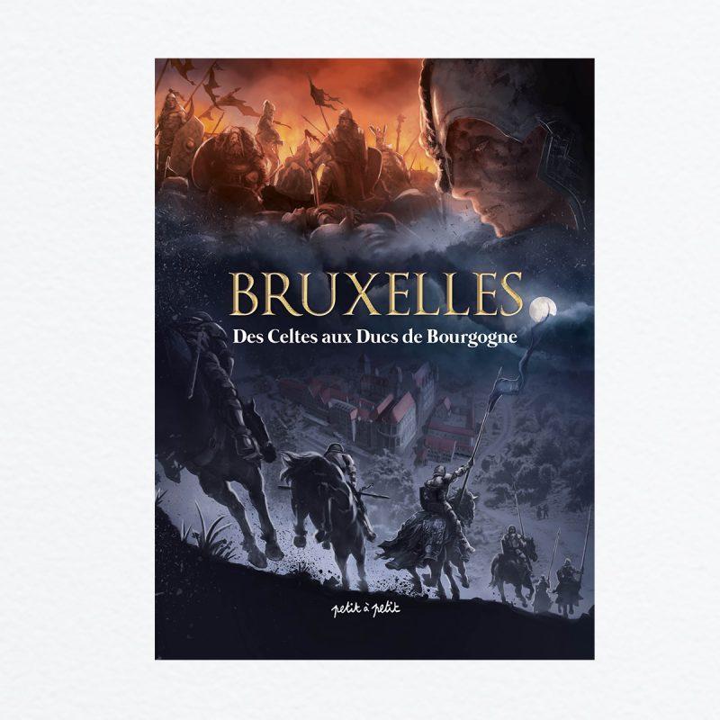 Bruxelles, Des Celtes aux Ducs de Bourgogne